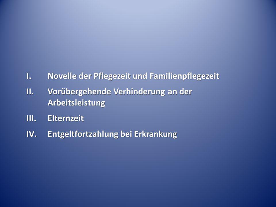 Novelle der Pflegezeit und Familienpflegezeit