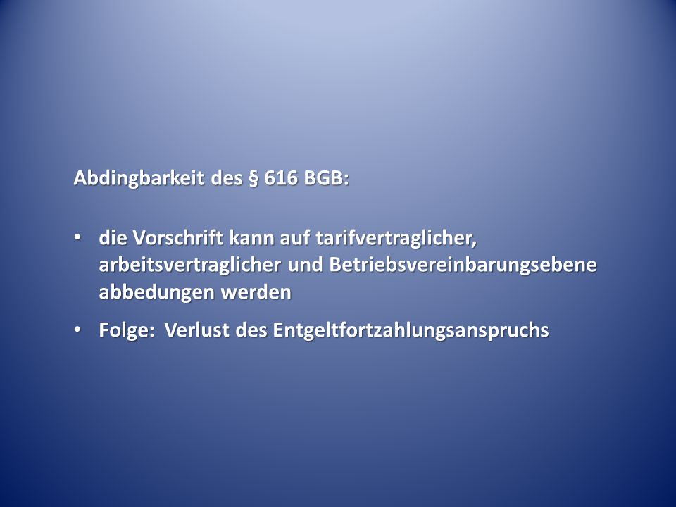 Abdingbarkeit des § 616 BGB: