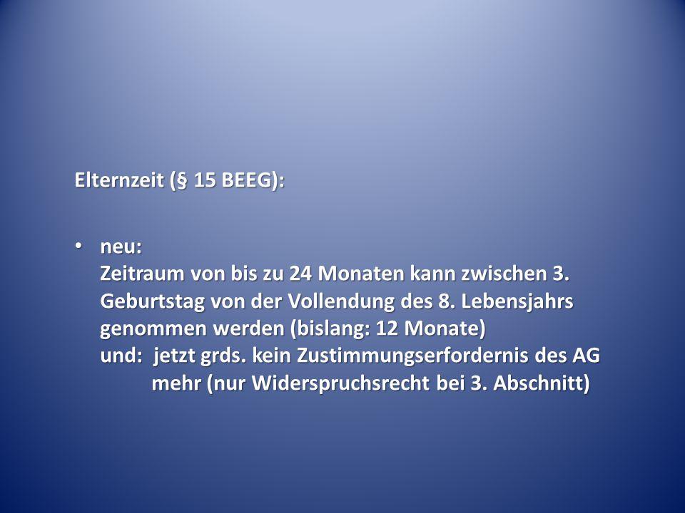 Elternzeit (§ 15 BEEG):
