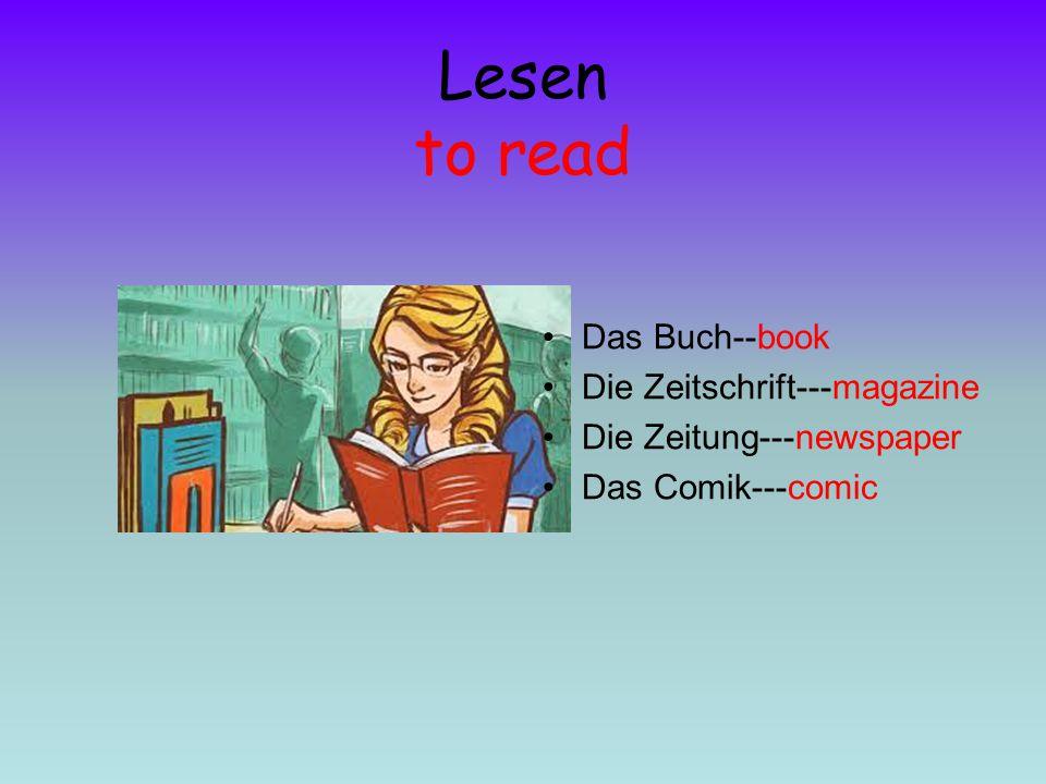 Lesen to read Das Buch--book Die Zeitschrift---magazine