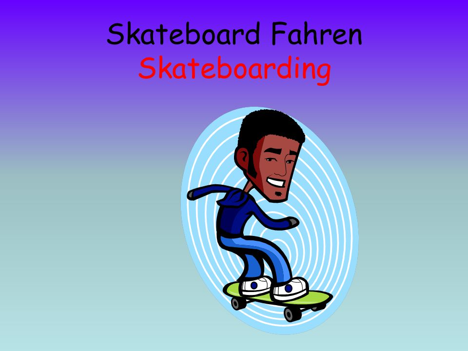 Skateboard Fahren Skateboarding