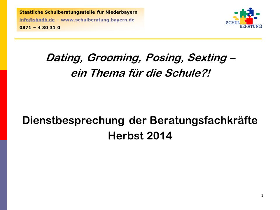 Alternativer Titel Dating, Grooming, Posing, Sexting – ein Thema für die Schule .