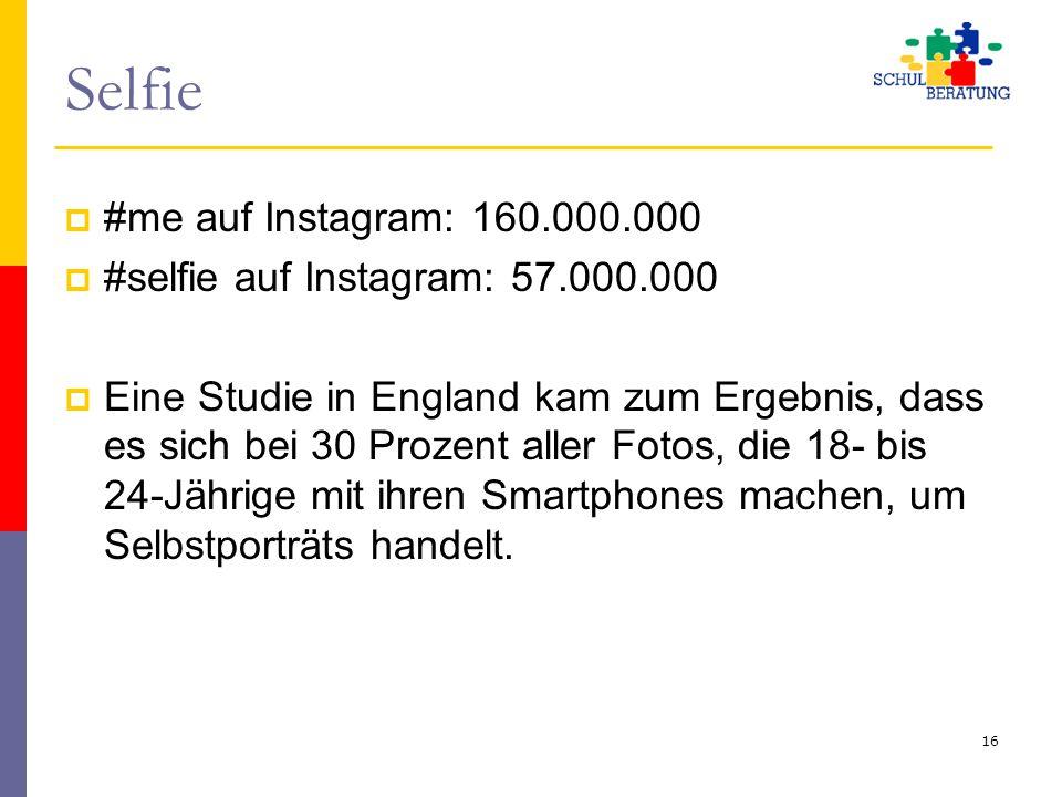 Selfie #me auf Instagram: 160.000.000
