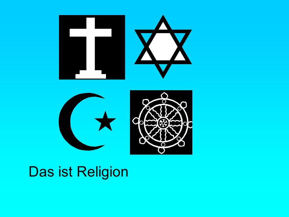 Das ist Religion