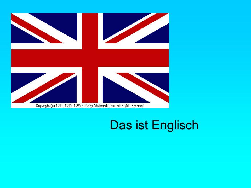 Das ist Englisch