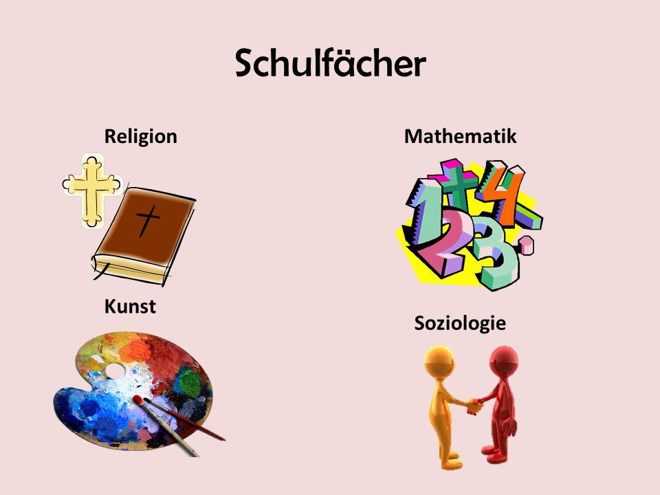 Schulfächer Religion Mathematik Kunst Soziologie