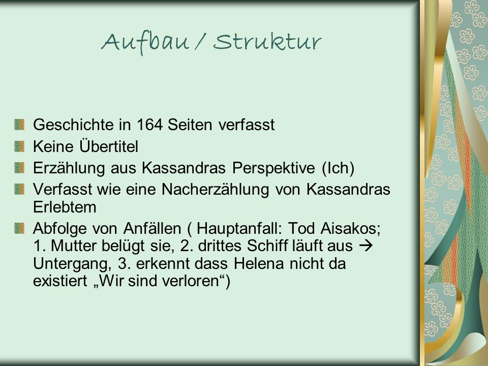 Aufbau / Struktur Geschichte in 164 Seiten verfasst Keine Übertitel