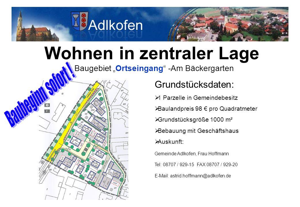 """Wohnen in zentraler Lage Baugebiet """"Ortseingang -Am Bäckergarten"""
