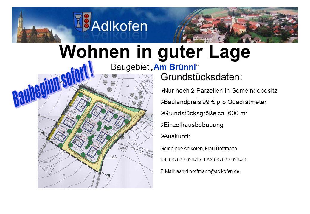 """Wohnen in guter Lage Baugebiet """"Am Brünnl"""
