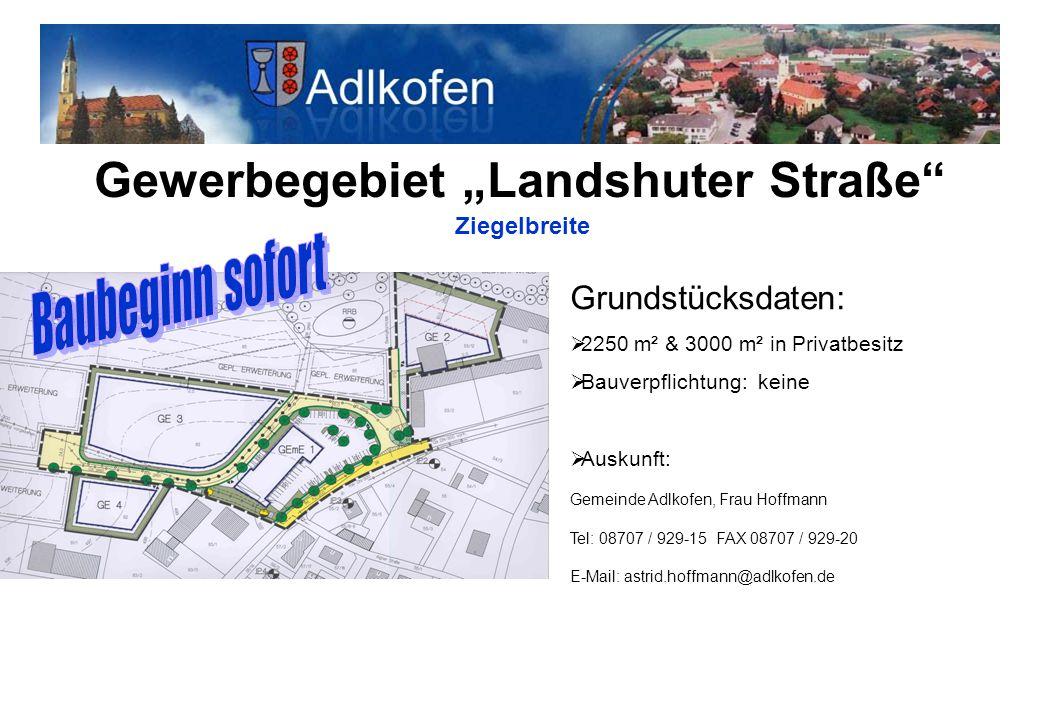 """Gewerbegebiet """"Landshuter Straße Ziegelbreite"""