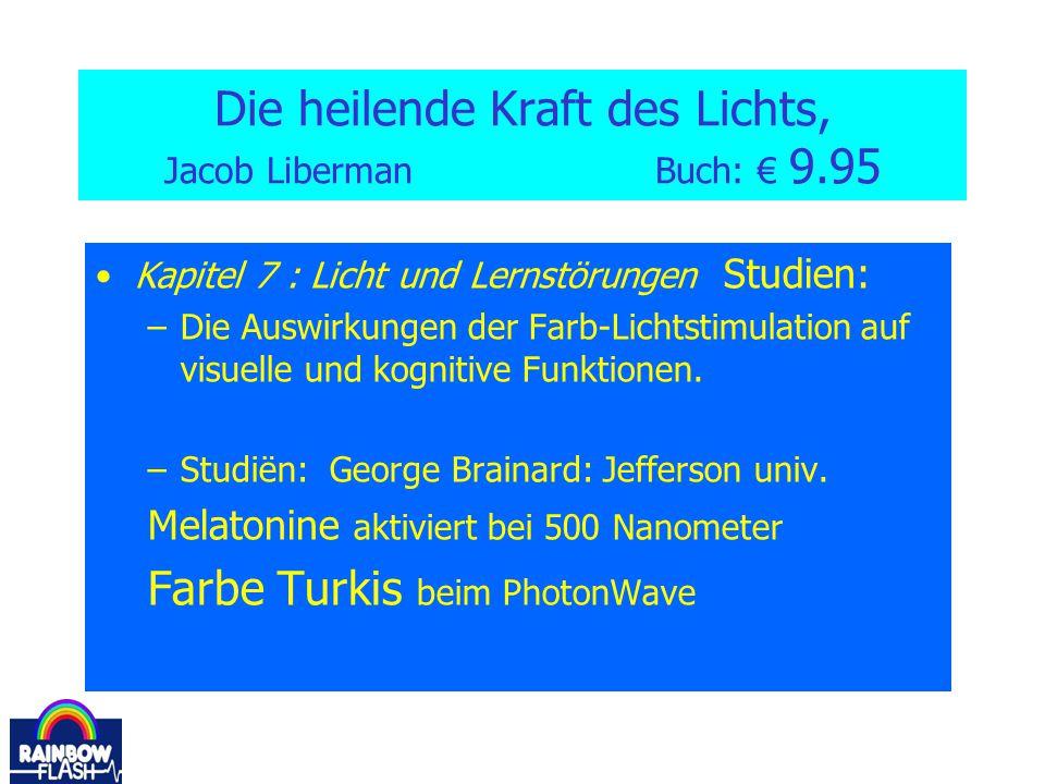 Die heilende Kraft des Lichts, Jacob Liberman Buch: € 9.95