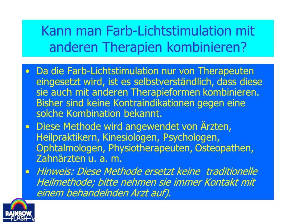 Kann man Farb-Lichtstimulation mit anderen Therapien kombinieren