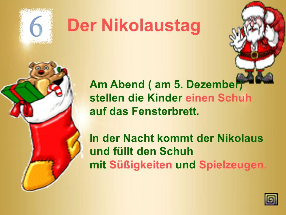Der Nikolaustag Am Abend ( am 5. Dezember)