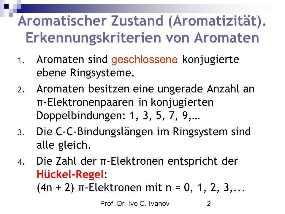 Aromatischer Zustand (Aromatizität). Erkennungskriterien von Aromaten