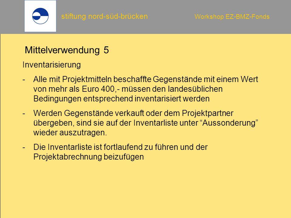 Mittelverwendung 5 Inventarisierung