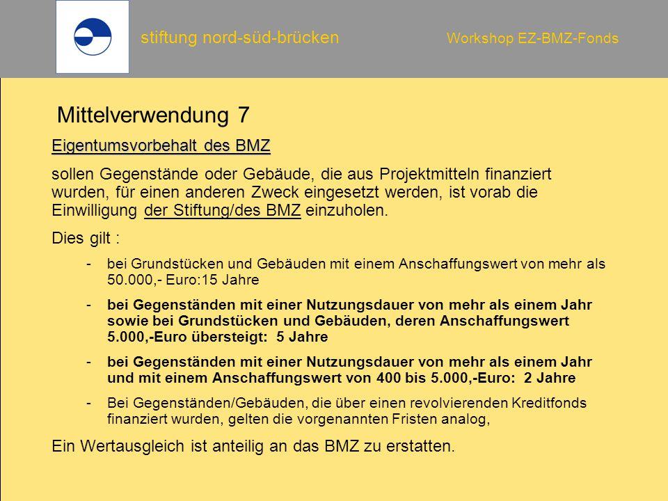 Mittelverwendung 7 Eigentumsvorbehalt des BMZ