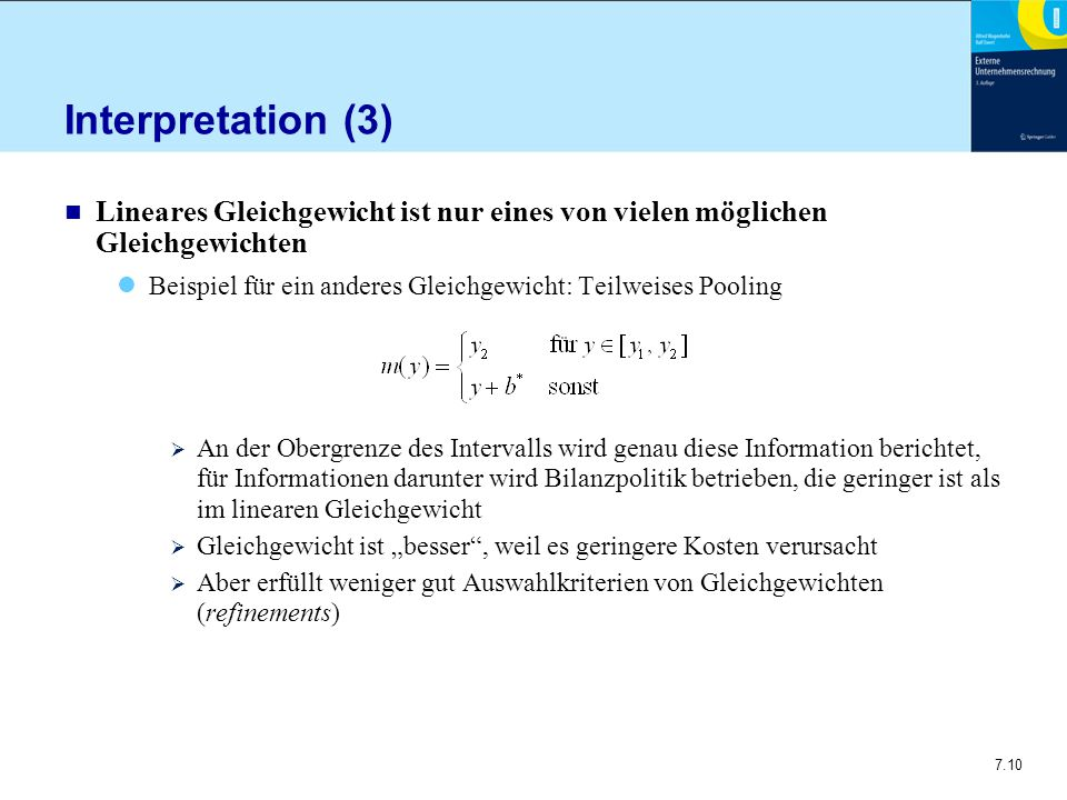 Interpretation (3) Lineares Gleichgewicht ist nur eines von vielen möglichen Gleichgewichten.