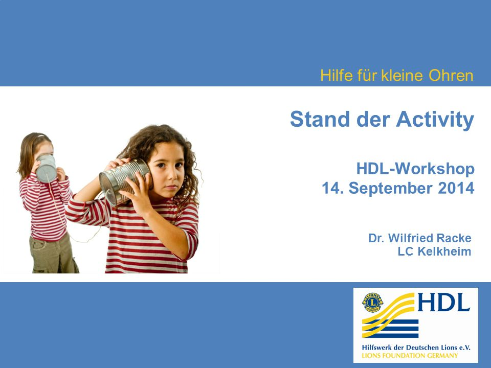 Stand der Activity HDL-Workshop 14. September 2014