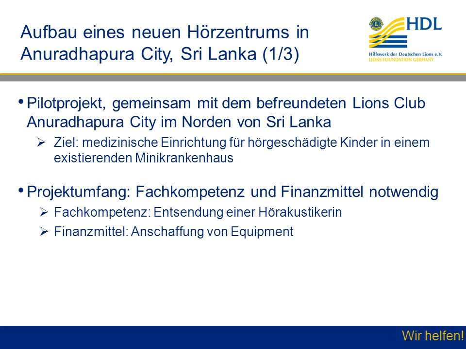 Aufbau eines neuen Hörzentrums in Anuradhapura City, Sri Lanka (1/3)