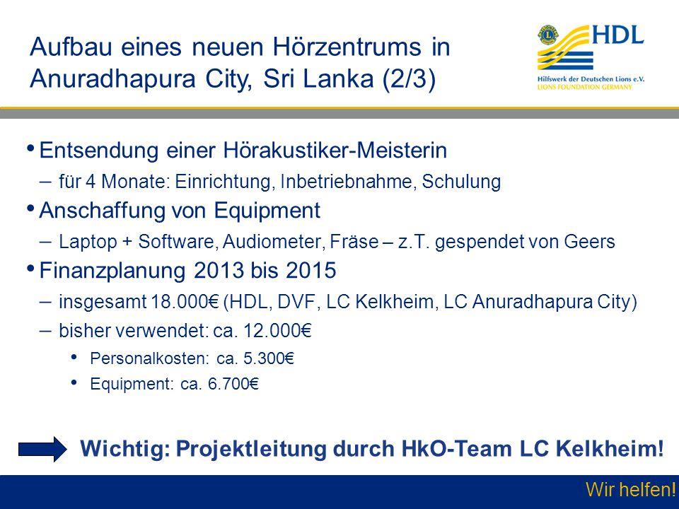 Aufbau eines neuen Hörzentrums in Anuradhapura City, Sri Lanka (2/3)