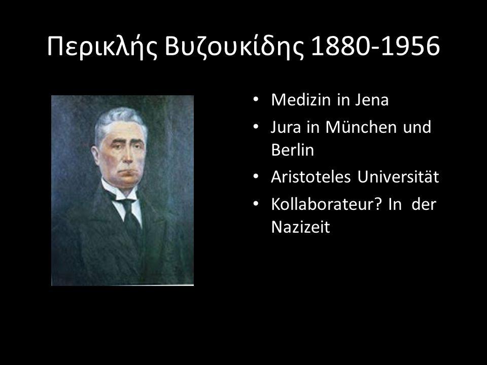 Περικλής Βυζουκίδης 1880-1956 Medizin in Jena