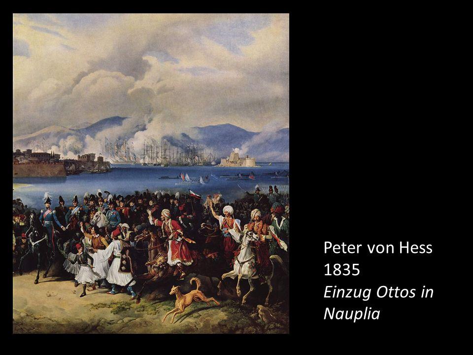 Peter von Hess 1835 Einzug Ottos in Nauplia