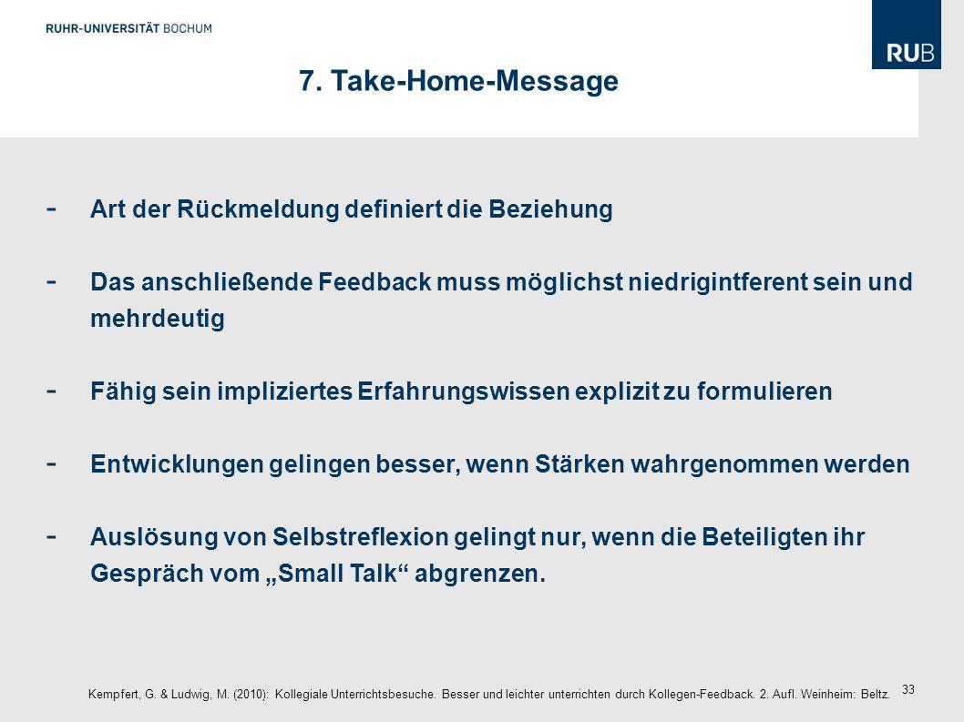 7. Take-Home-Message Art der Rückmeldung definiert die Beziehung