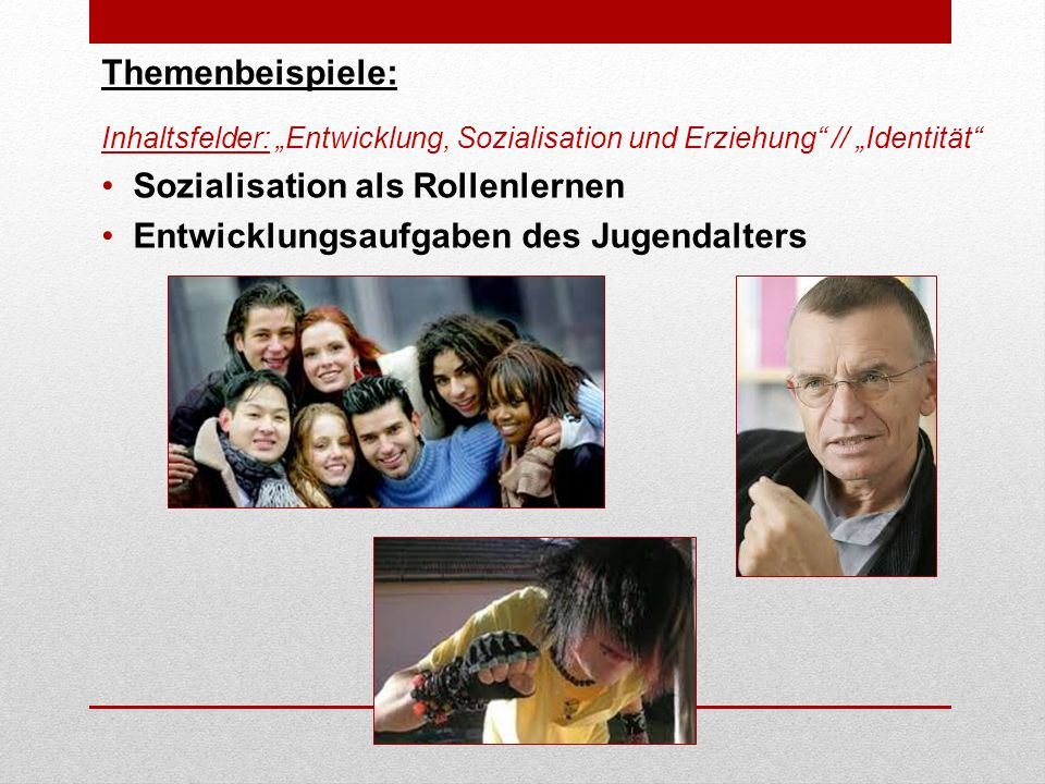 Sozialisation als Rollenlernen Entwicklungsaufgaben des Jugendalters