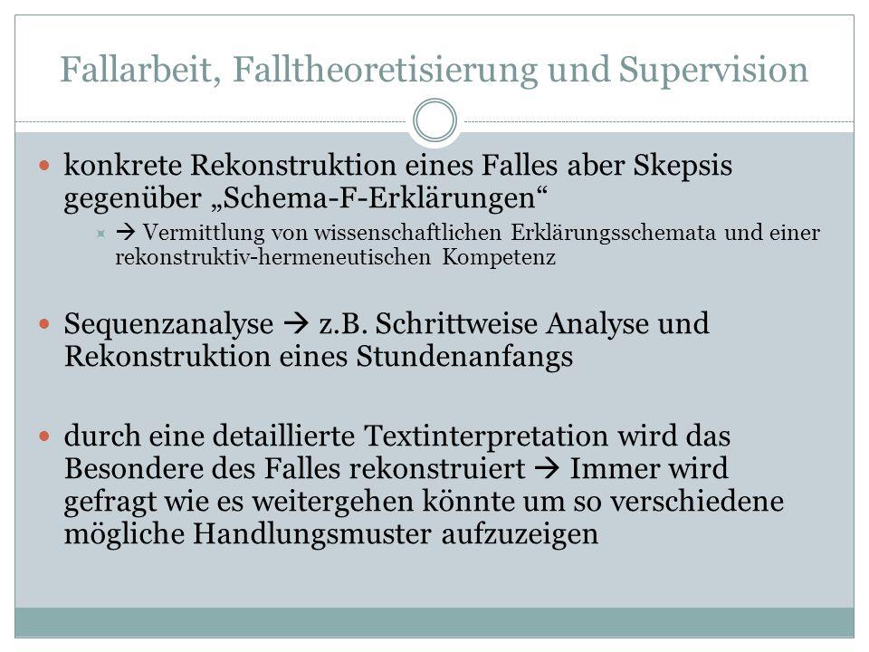 Fallarbeit, Falltheoretisierung und Supervision