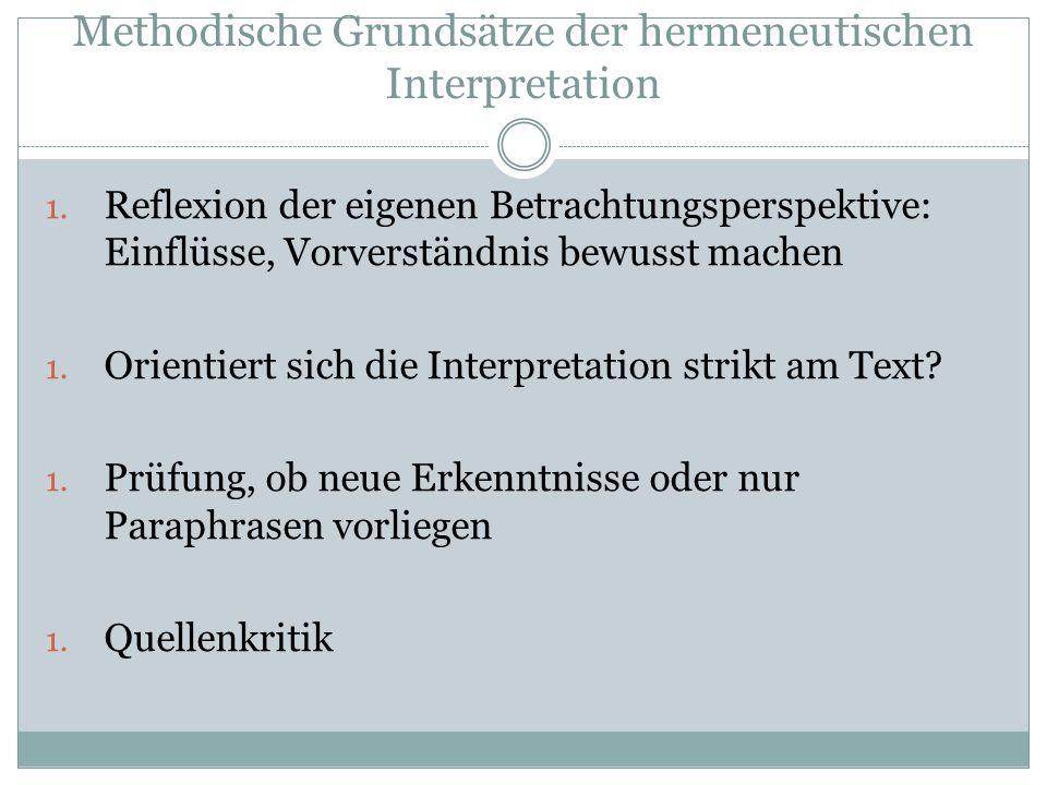 Methodische Grundsätze der hermeneutischen Interpretation