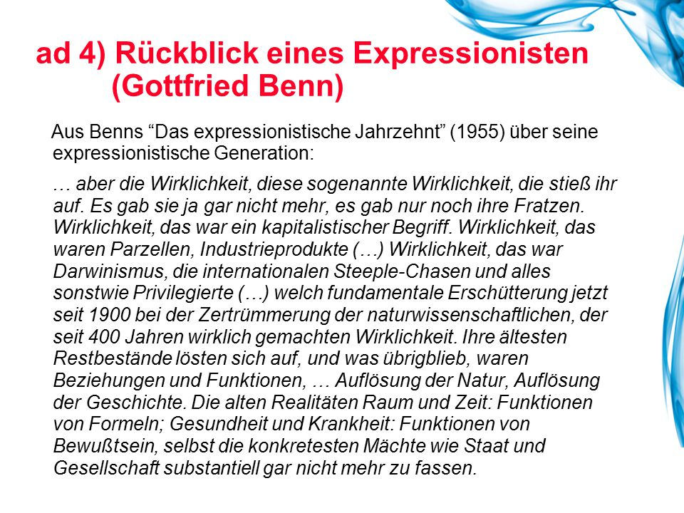 ad 4) Rückblick eines Expressionisten (Gottfried Benn)