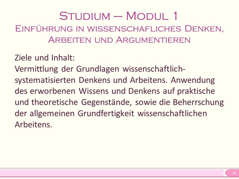 Studium – Modul 1 Einführung in wissenschafliches Denken, Arbeiten und Argumentieren