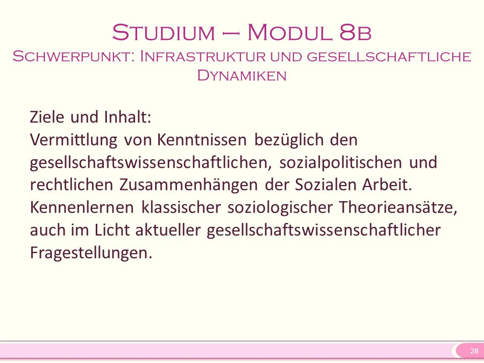 Studium – Modul 8b Schwerpunkt: Infrastruktur und gesellschaftliche Dynamiken