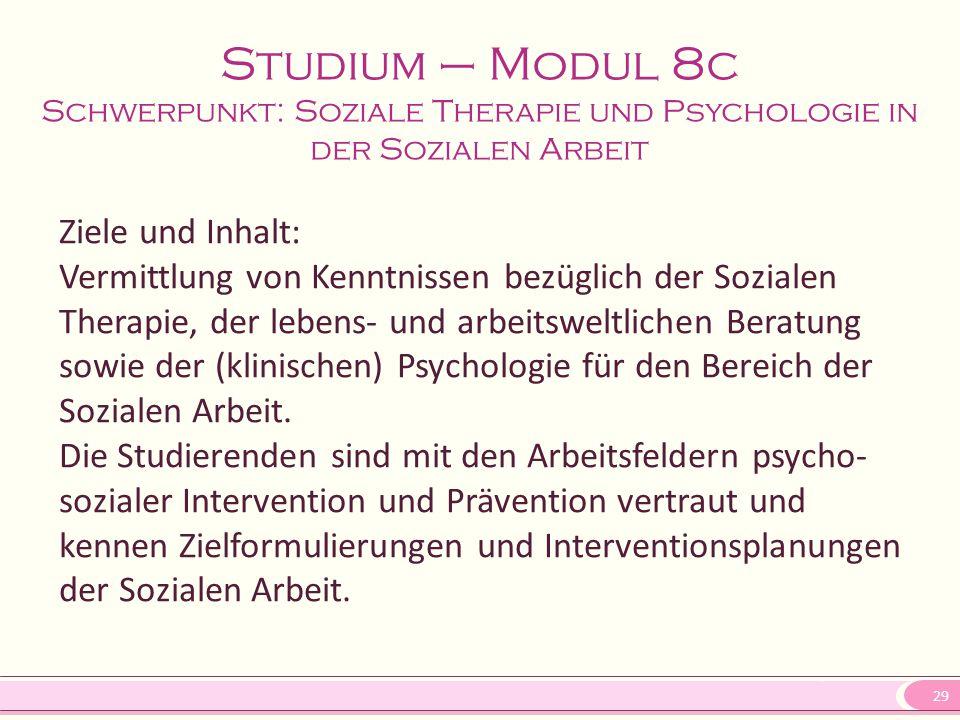 Studium – Modul 8c Schwerpunkt: Soziale Therapie und Psychologie in der Sozialen Arbeit