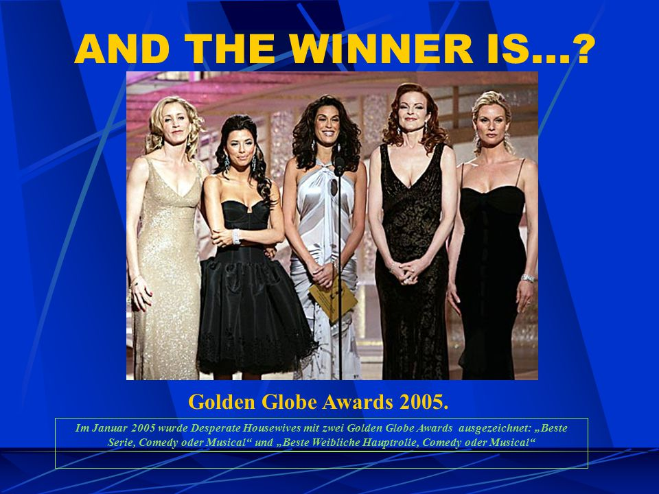 AND THE WINNER IS... Golden Globe Awards 2005.