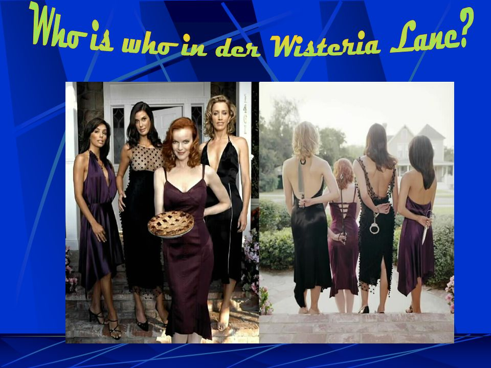 Who is who in der Wisteria Lane