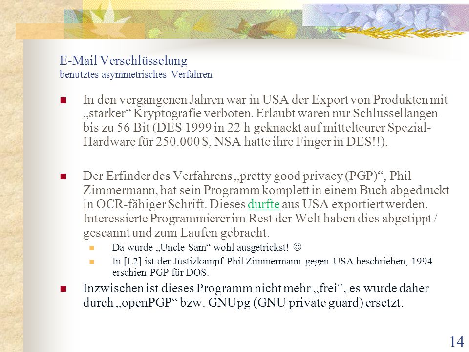 E-Mail Verschlüsselung benutztes asymmetrisches Verfahren