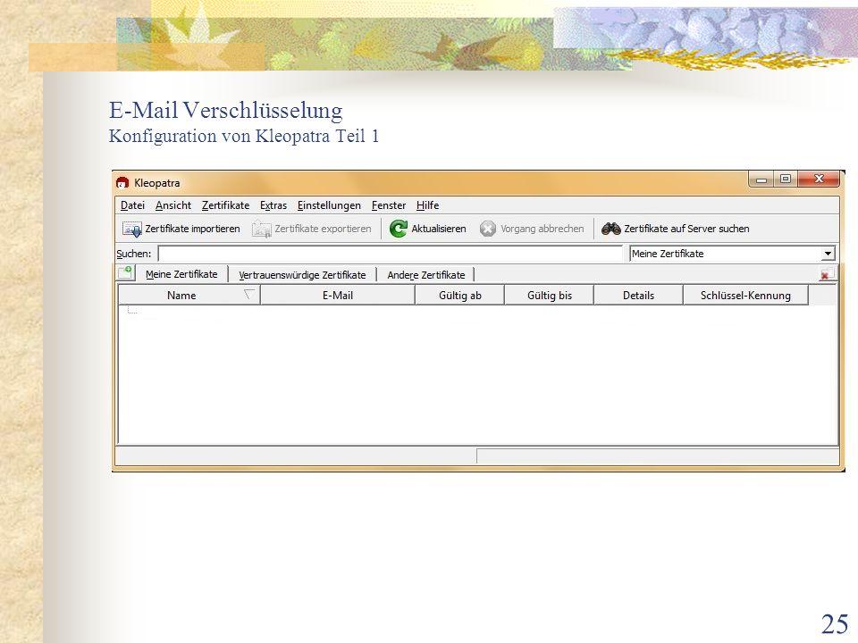 E-Mail Verschlüsselung Konfiguration von Kleopatra Teil 1
