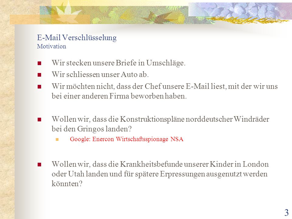 E-Mail Verschlüsselung Motivation