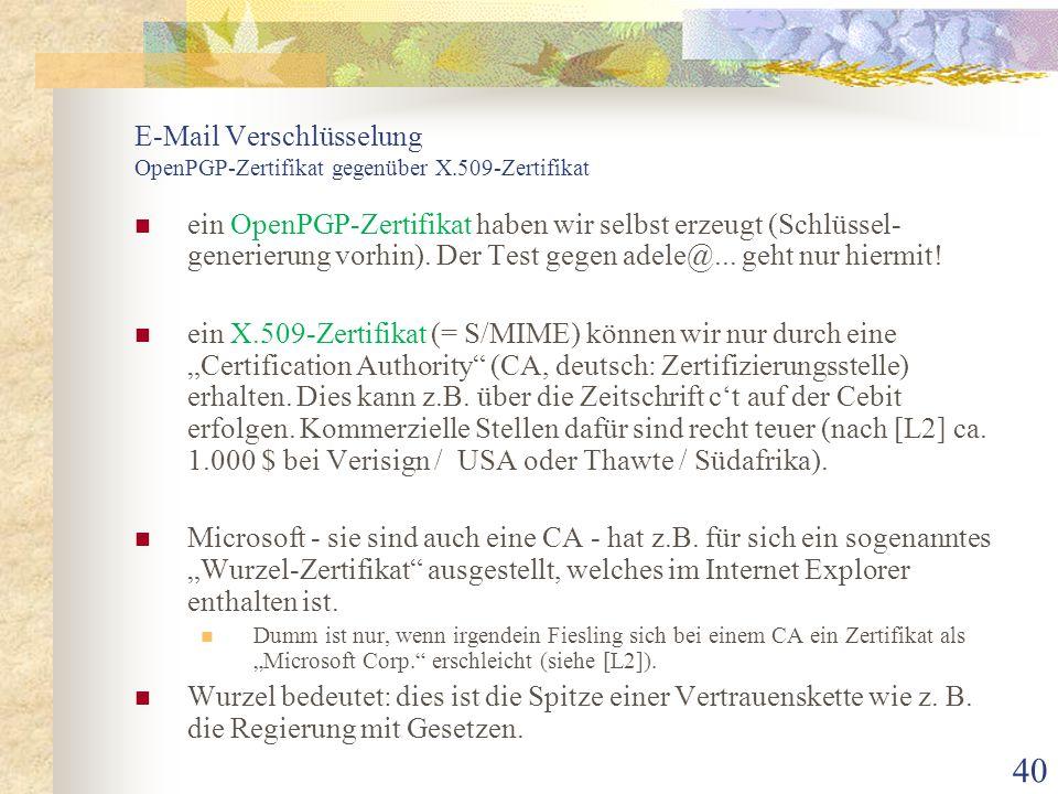 E-Mail Verschlüsselung OpenPGP-Zertifikat gegenüber X.509-Zertifikat