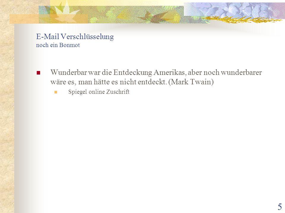 E-Mail Verschlüsselung noch ein Bonmot