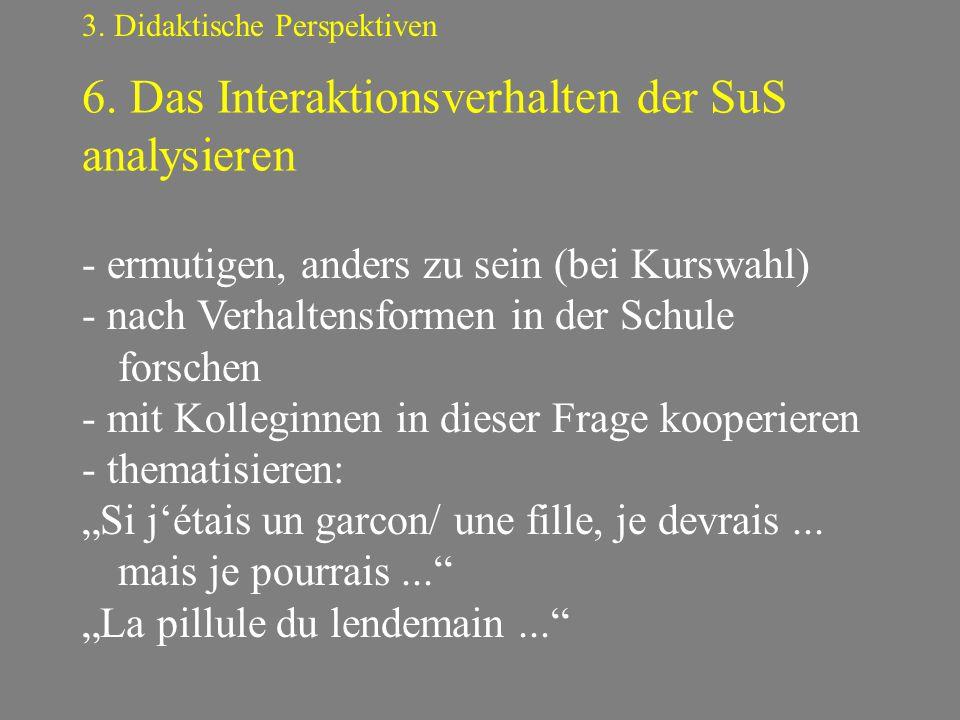 6. Das Interaktionsverhalten der SuS analysieren