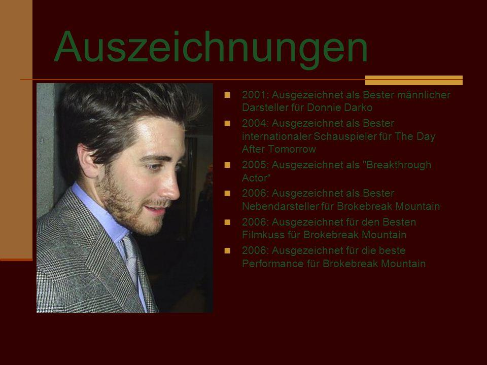 Auszeichnungen 2001: Ausgezeichnet als Bester männlicher Darsteller für Donnie Darko.