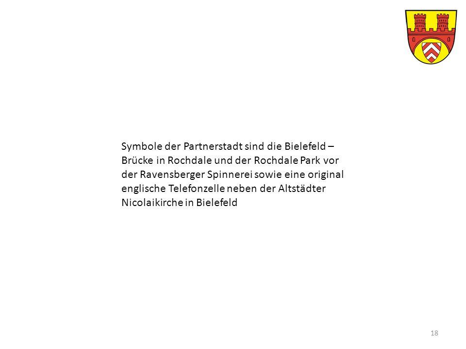 Symbole der Partnerstadt sind die Bielefeld – Brücke in Rochdale und der Rochdale Park vor der Ravensberger Spinnerei sowie eine original englische Telefonzelle neben der Altstädter Nicolaikirche in Bielefeld