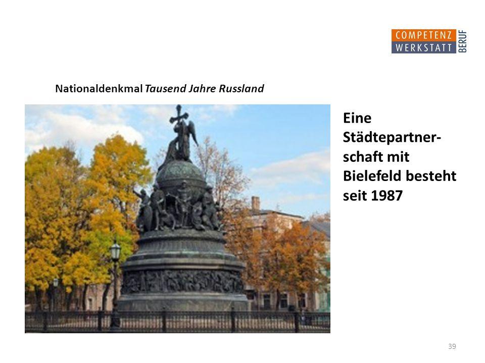 Eine Städtepartner-schaft mit Bielefeld besteht seit 1987