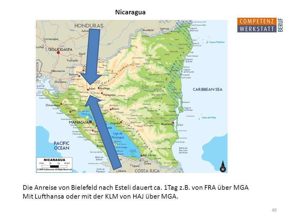 Nicaragua Die Anreise von Bielefeld nach Esteli dauert ca.