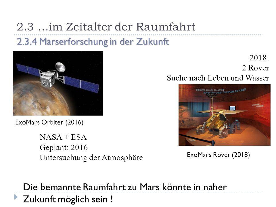 2.3 …im Zeitalter der Raumfahrt