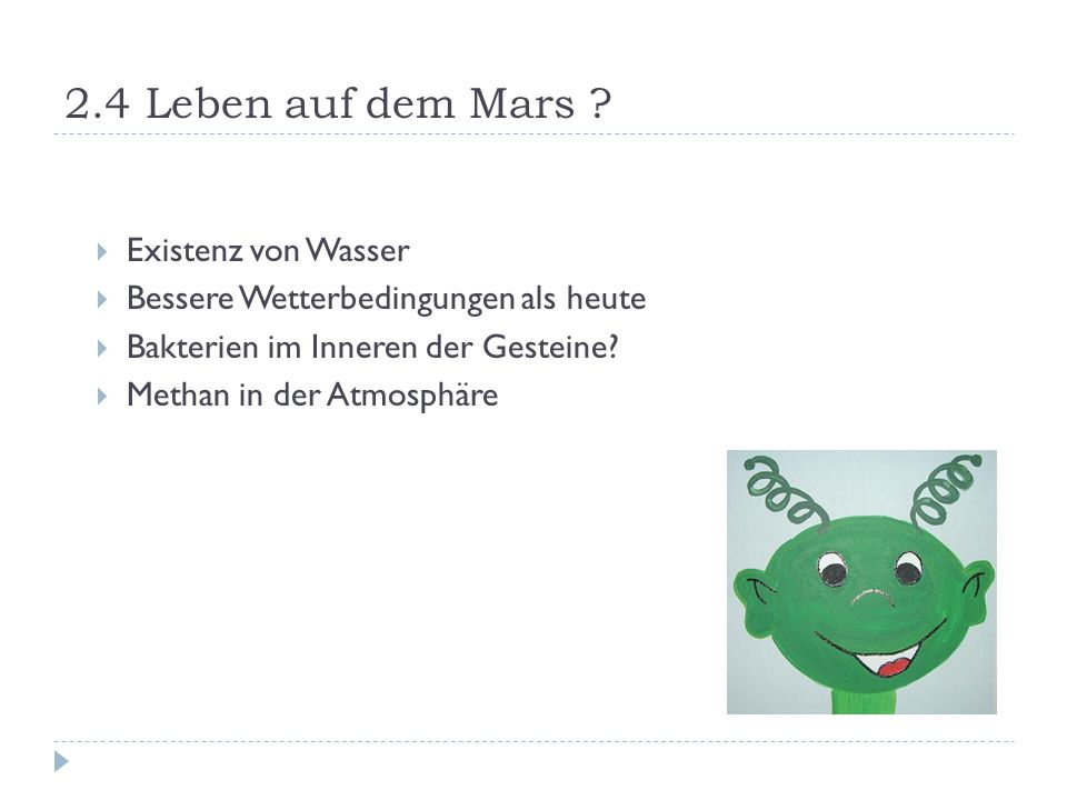 2.4 Leben auf dem Mars Existenz von Wasser