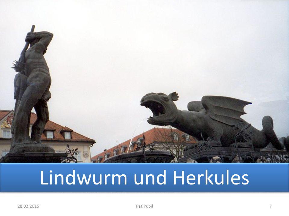 Lindwurm und Herkules 08.04.2017 Pat Pupil