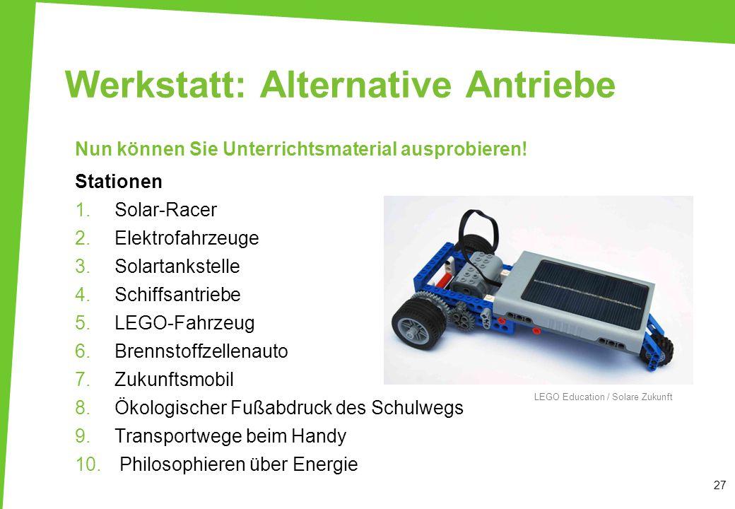 Werkstatt: Alternative Antriebe